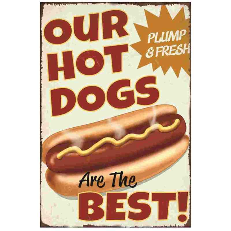 """Plaque Métal US """"Our Hot Dogs Are The Best"""" - 20 x 30 cm."""