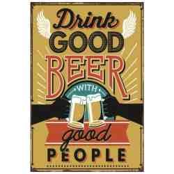 "Plaque Métal ""Drink Good Beer With Good People"" - 20 x 30 cm."