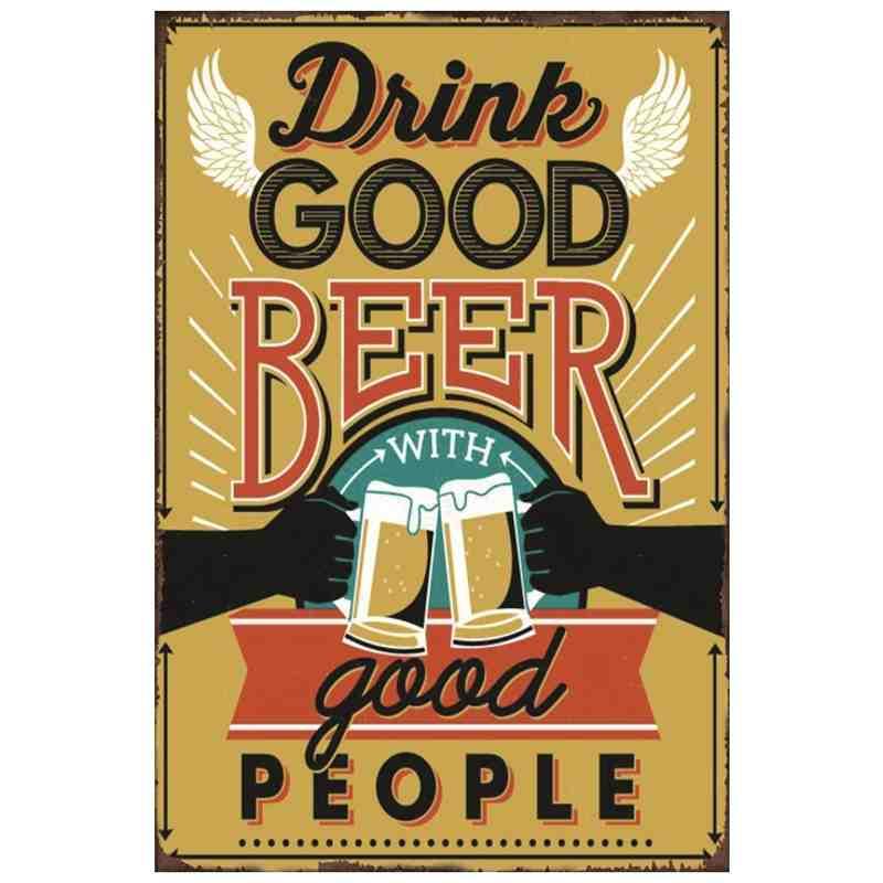 """Plaque Métal """"Drink Good Beer With Good People"""" - 20 x 30 cm."""
