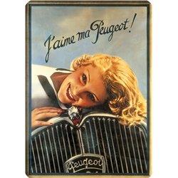 """Plaque métal ancienne """"J'aime ma Peugeot"""" 15 x 21"""