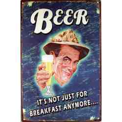 "Plaque Métal ""Beer Not Just For Breakfast"" - 20 x 30 cm."