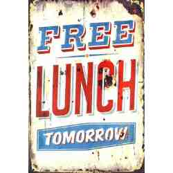 "Plaque Métal US ""Free Lunch Tomorrow"" - 20 x 30 cm."
